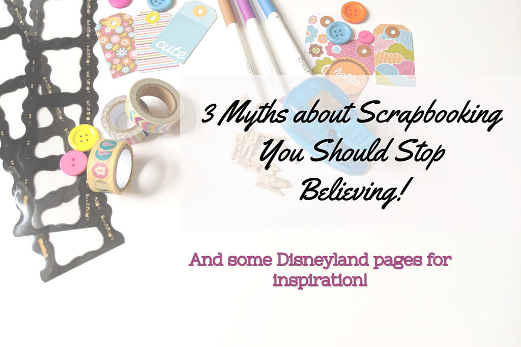 Scrapbook myths you should stop believing