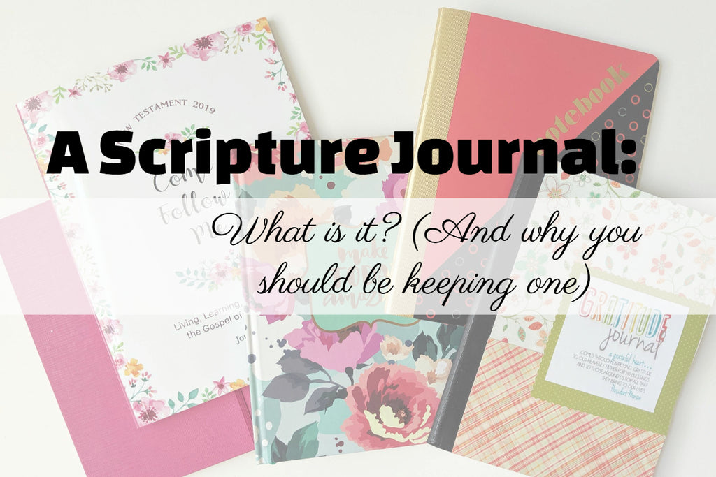 Scripture Journal Why You should keep one