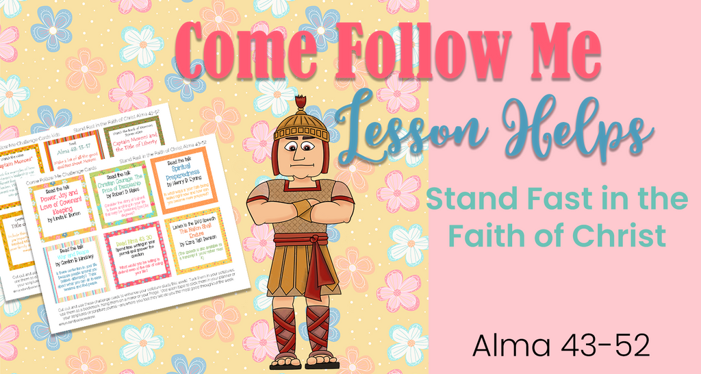 Come Follow Me Stand Fast in the Faith of Christ