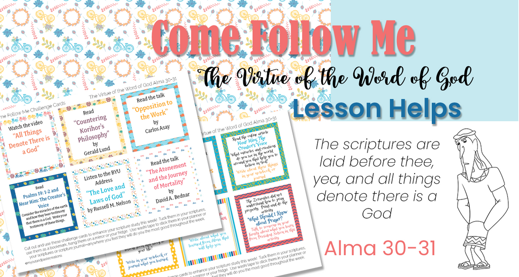 The Virtue of the Word of God Come Follow Me lesson helps
