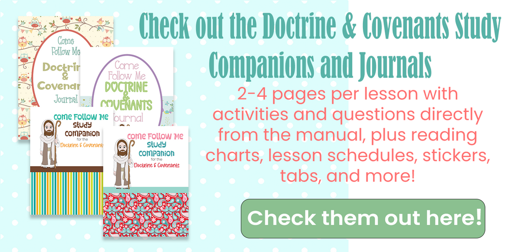 Come Follow Me Doctrine and Covenants Lesson Study Helps