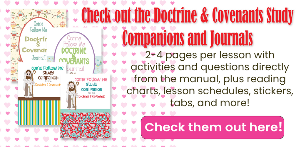 D&C Study Companions and Journals for Come Follow Me