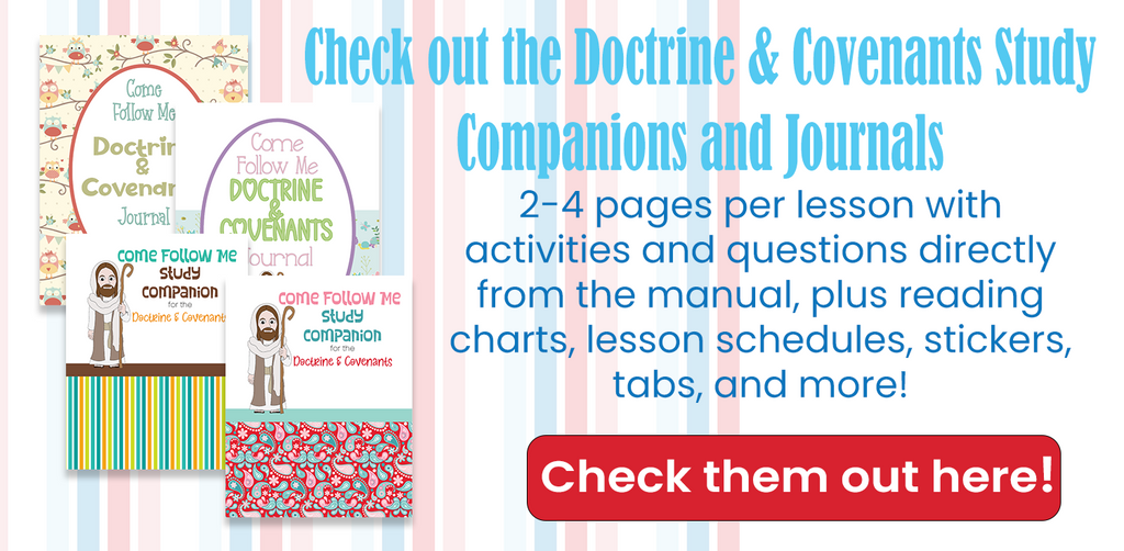 Come Follow Me Free Printables for Doctrine and Covenants