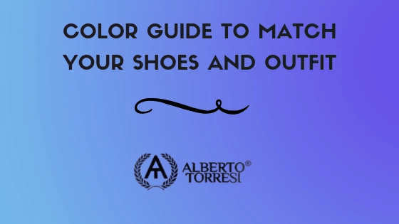 Colour guide to match your Shoes and Outfit