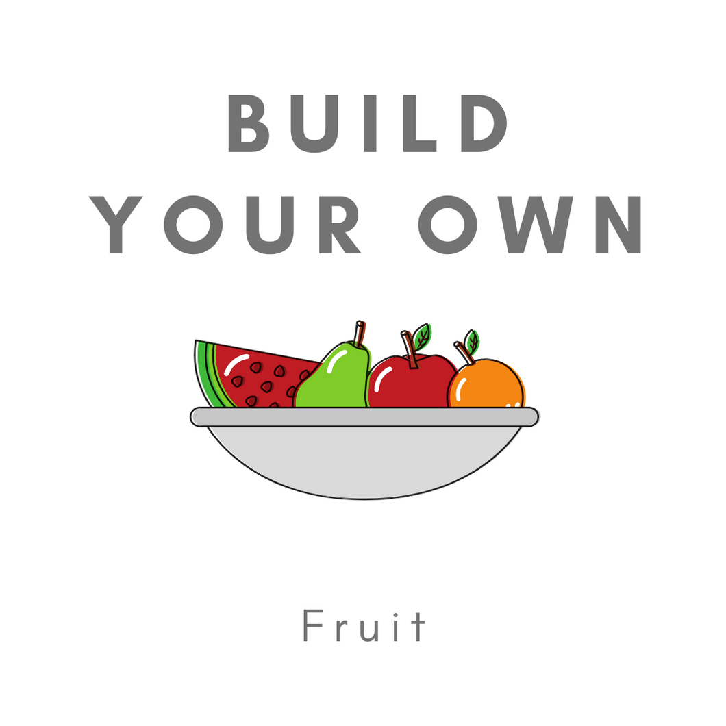 Build Your Own Box - Fruit