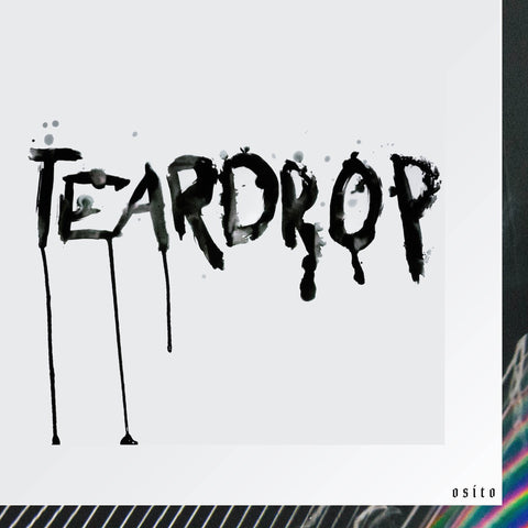 Teardrop - Single - OSITO
