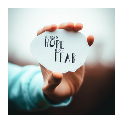 Spreading hope, not fear