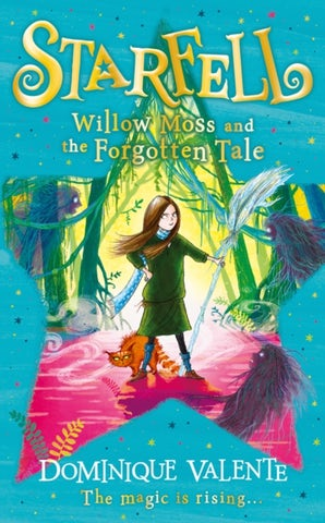 Starfell: Willow Moss and the Forgotten Tale