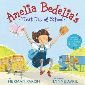 Amelia Bedelia's First Day of School Holiday