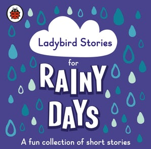Ladybird Stories for Rainy Days