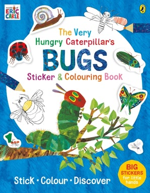 The Very Hungry Caterpillar's Bugs Sticker and Colouring Book
