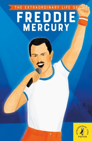 The Extraordinary Life of Freddie Mercury