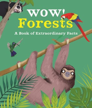 Wow! Forests