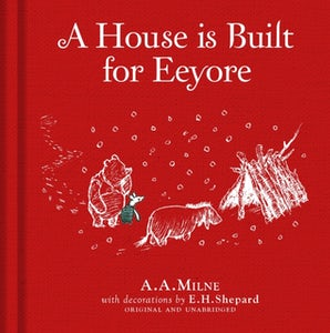 Winnie-the-Pooh: A House is Built for Eeyore