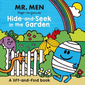 Mr. Men: Hide-and-Seek in the Garden (A Lift-and-Find book)