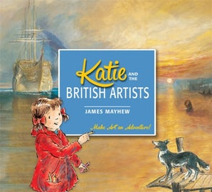 Katie: Katie and the British Artists