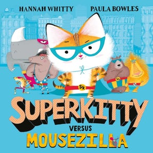 Superkitty versus Mousezilla