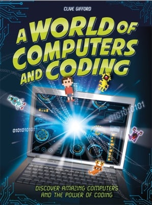 A World of Computers and Coding