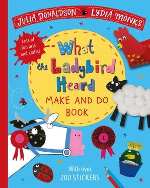What the Ladybird Heard Make and Do