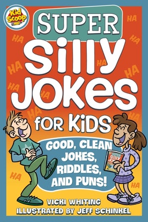 Super Silly Jokes for Kids