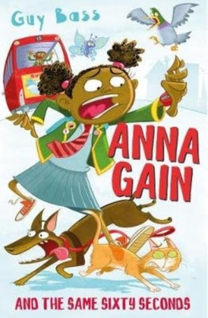 Anna Gain and the Same Sixty Seconds