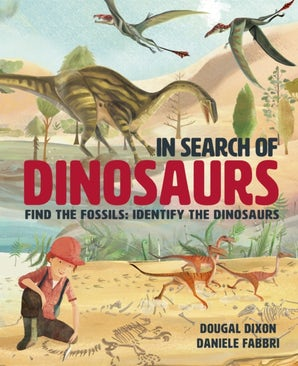 In Search Of Dinosaurs