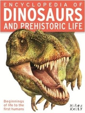 ENCYCLOPEDIA OF DINOSAURS AND PREHISTOR