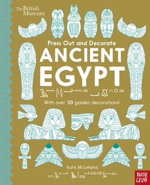 British Museum Press Out and Decorate: Ancient Egypt