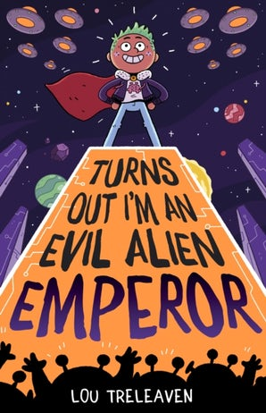 Turns Out I'm An Evil Alien Emperor