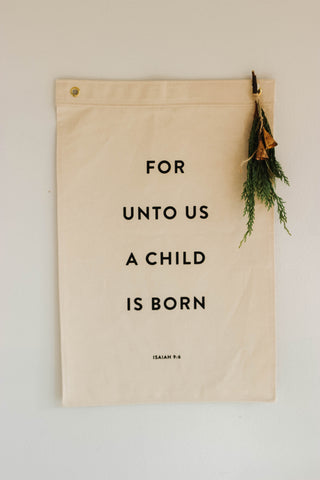Amanda Jane Jones-- For Unto us a Child is Born Flag (Isaiah 9:6)