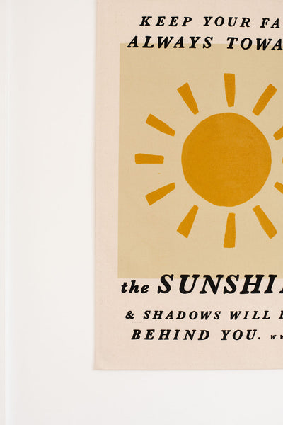 Keep your face always toward the sunshine (Walt Whitman) Flag