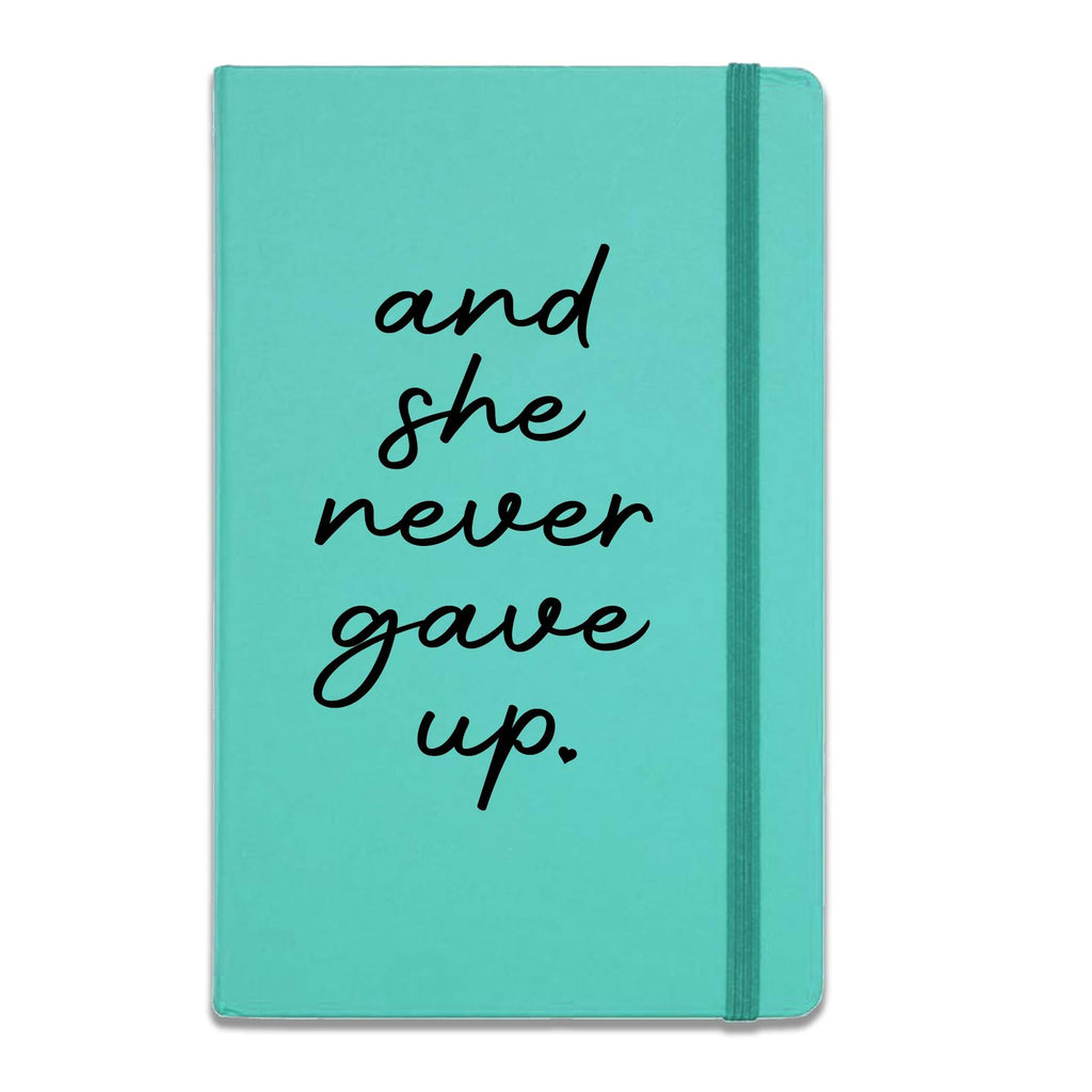 SHE NEVER GAVE UP JOURNAL