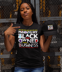 Minding My Black Owned Business (Iron Screen Print Transfer)