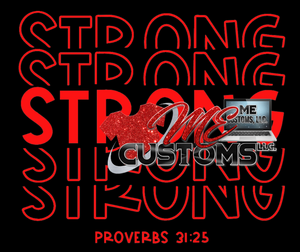 Strong...Proverbs 31:25 {RED TEXT} (Iron On Transfer Sheet Only)