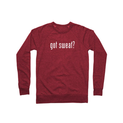 SWEATGOODS got sweat? French Terry Crew - Unisex
