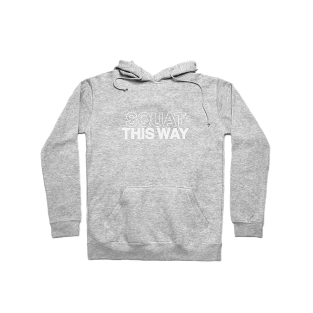 SWEATGOODS Squat This Way Heavyweight Hoodie - Unisex