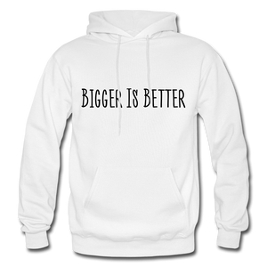 Bigger is Better Hoodie - White - white