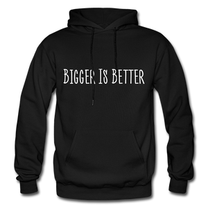 Bigger is Better Hoodie - Black - black