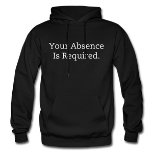 Your Absence Is Required Hoodie - Black - black