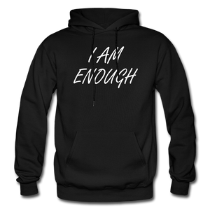I Am Enough Hoodie - Black - black