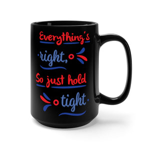 Everything's Right Phish Black Mug 15oz, Phish Coffee Mug, Phish Lyrics Mug, Phish Mug