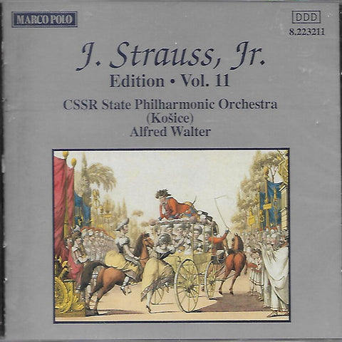 CSSR STATE PHILHARMONIC ORCHESTRA (KOSICE) / ALFRED WALTER ‎– Johann Strauss Jr: Edition. Vol. 11
