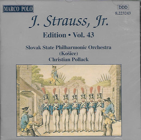 SLOVAK STATE PHILHARMONIC ORCHESTRA (KOSICE) / CHRISTIAN POLLACK ‎– Johann Strauss Jr: Edition. Vol. 43