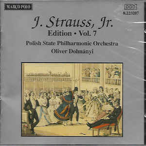 POLISH STATE PHILHARMONIC ORCHESTRA / OLIVER DOHNÁNYI ‎– Johann Strauss Jr: Edition. Vol. 7