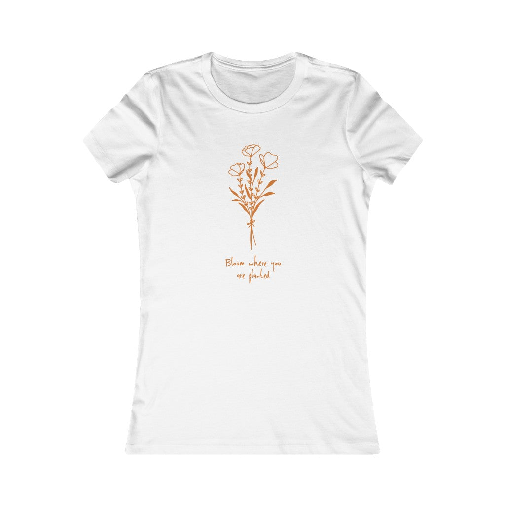Bloom Where You Are Planted T-shirt - cottonwoodbloomco