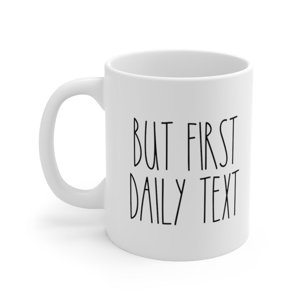 But First Daily Text JW Mug - cottonwoodbloomco