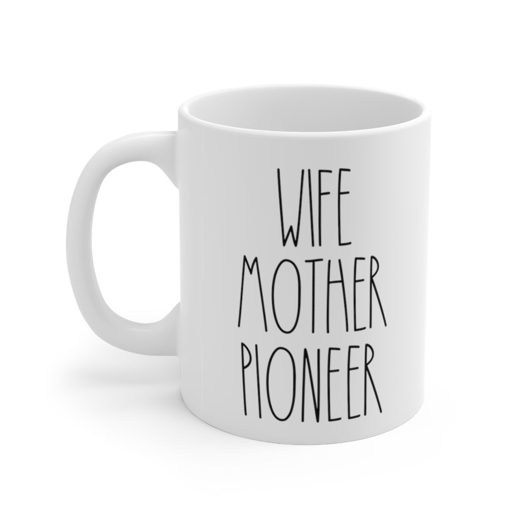 Wife Mother Pioneer Mug - cottonwoodbloomco