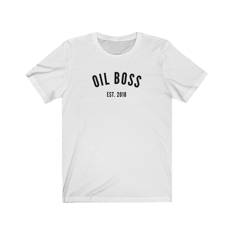 Oil Boss Est. 2018 T-Shirt - cottonwoodbloomco
