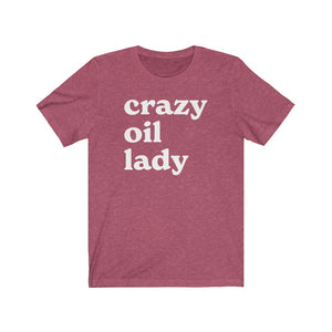 Crazy Oil Lady Heather T-Shirt - cottonwoodbloomco