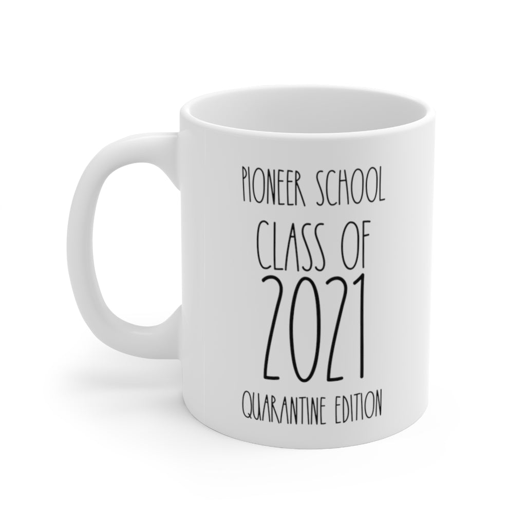 Pioneer School Class of 2021 Quarantine Edition Mug - cottonwoodbloomco
